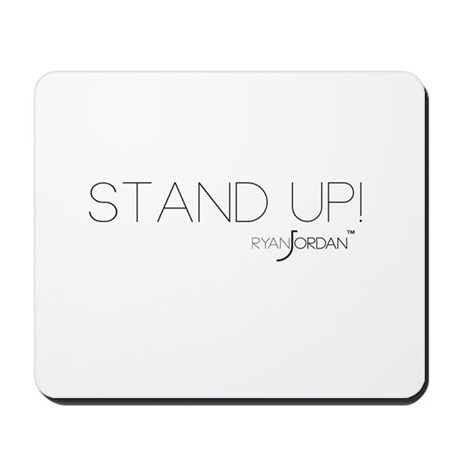 Ryan Jordan - Stand Up Mousepad