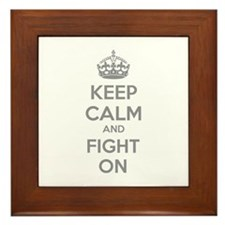 Keep calm and fight on Framed Tile