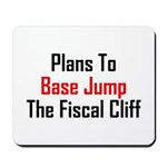 Plans To Base Jump The Fiscal Cliff Mousepad