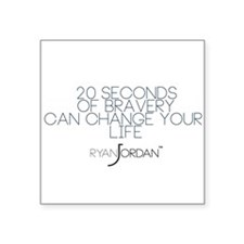 "Ryan Jordan - 20 Seconds Square Sticker 3"" x 3"""