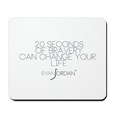 Ryan Jordan - 20 Seconds Mousepad