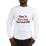 Plans To Base Jump The Fiscal Cliff Long Sleeve T-