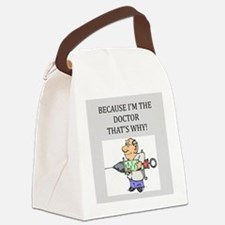 because im the doctor gifts apparel Canvas Lunch B