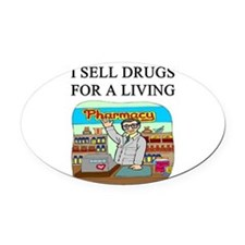 funny pharmacist joke gifts t-shirts Oval Car Magn