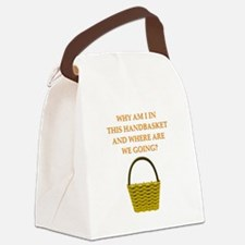 hellin a handbasket gifts pprel Canvas Lunch Bag