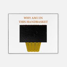 hellin a handbasket gifts pprel Picture Frame