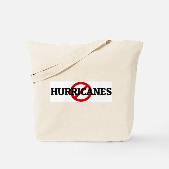 Anti HURRICANES Tote Bag
