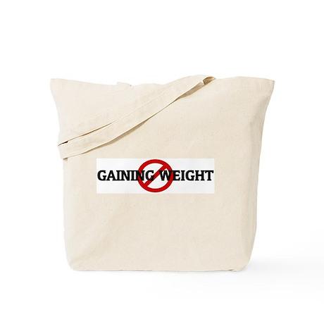 Anti GAINING WEIGHT Tote Bag