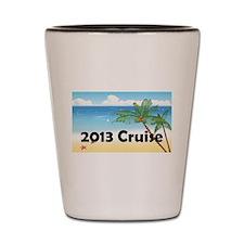 Cruise 2013 Shot Glass
