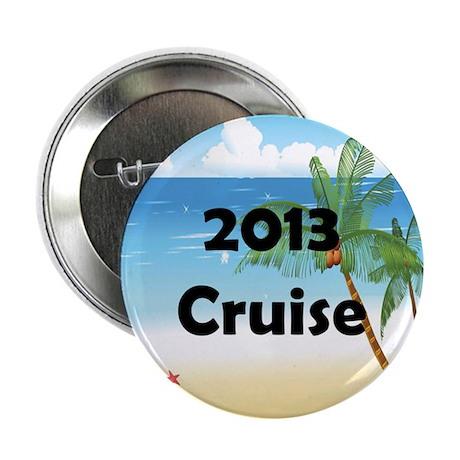"""Cruise 2013 2.25"""" Button"""