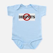 Anti DENTISTS Infant Creeper