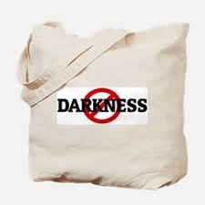Anti DARKNESS Tote Bag