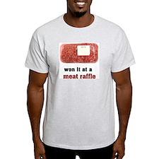"""Won it at a Meat Raffle"" Men's Ash Grey T-Shirt"