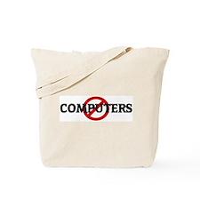 Anti COMPUTERS Tote Bag