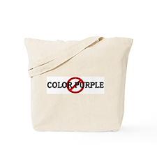 Anti COLOR PURPLE Tote Bag