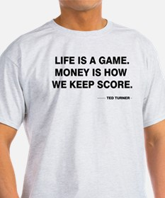Life is a game T-Shirt