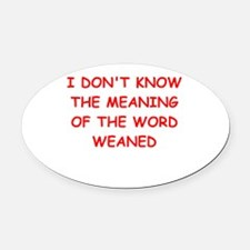 WEAN.ed Oval Car Magnet