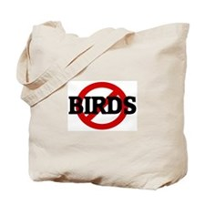 Anti BIRDS Tote Bag