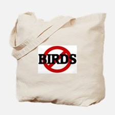 Anti BIRDS Tote Bag