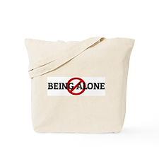 Anti BEING ALONE Tote Bag