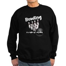 Bowling It's Right up My Alley Sweatshirt
