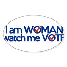 i am woman watch me vote Decal
