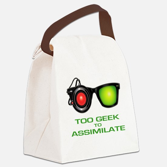 Too Geek To Assimilate Canvas Lunch Bag