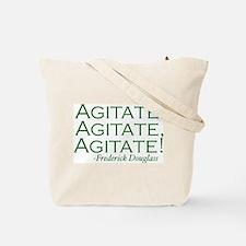"Frederick Douglass ""Agitate!"" Tote Bag"