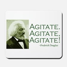 "Frederick Douglass ""Agitate!"" Mousepad"