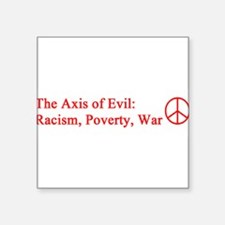 "axis_evil_red.png Square Sticker 3"" x 3"""
