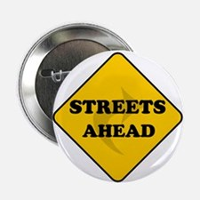 """Streets Ahead 2.25"""" Button"""
