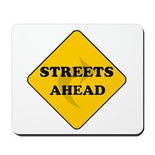Streets Ahead Mousepad