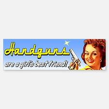 Handguns are a girl's best friend Bumper Bumper Bumper Sticker