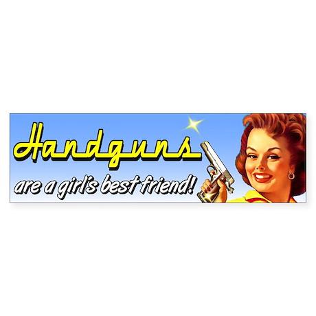 Handguns are a girl's best friend Bumper Sticker