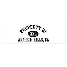 Property of ANAHEIM HILLS Bumper Bumper Sticker