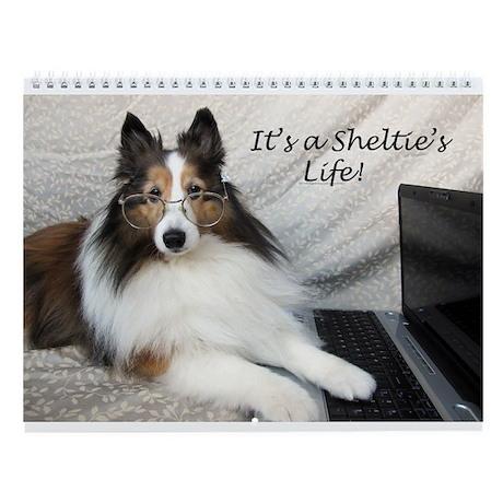 It's a Sheltie's Life funny wall calendar