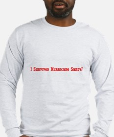 I Survived Hurricane Sandy Red Long Sleeve T-Shirt