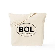 Bark Out Loud Tote Bag