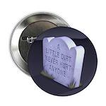 """A Little Dirt 2.25"""" Button (10 pack)"""