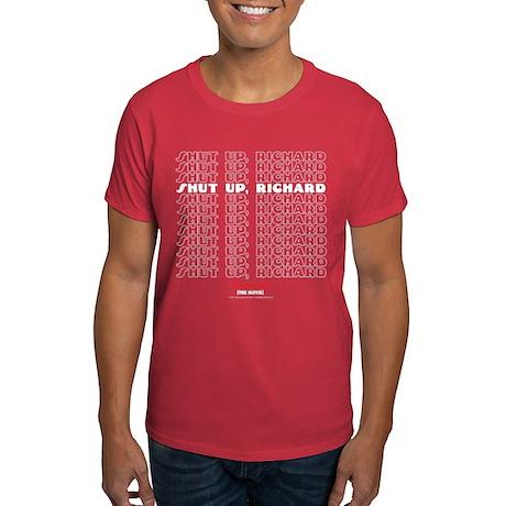 Shut Up Dark T-Shirt