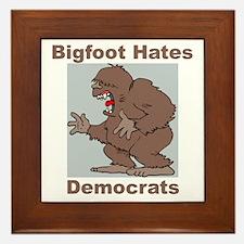 Bigfoot Hates Democrats Framed Tile