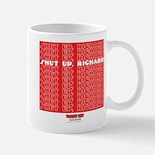 Shut Up Mug