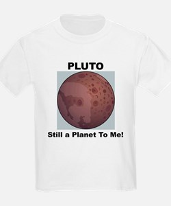 Pluto Still a Planet to me Kids T-Shirt