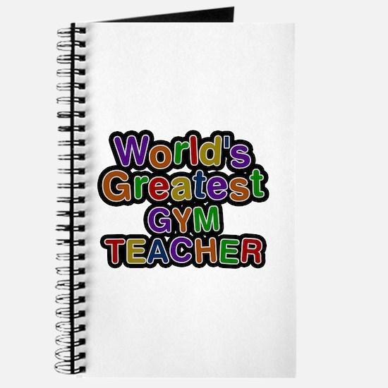 World's Greatest GYM TEACHER Journal