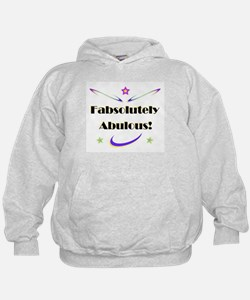 Fabsolutely Abulous! Hoodie