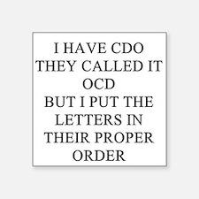 obsessive sompulsive disorder joke Square Sticker