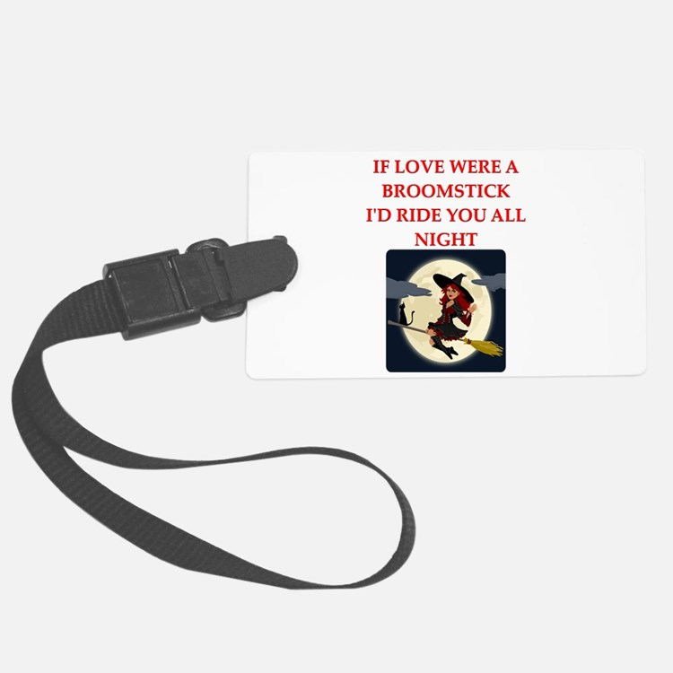 love witch ride broomstick Luggage Tag