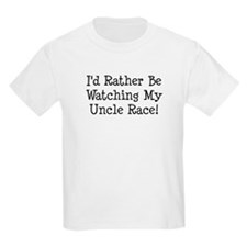 Watch My Uncle Race T-Shirt