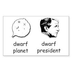 Dwarf President Bumper Decal