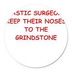 plastic surgeon joke Round Car Magnet